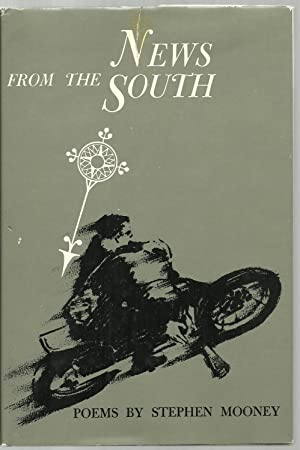 News From The South, Poems: Stephen Mooney