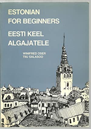 Estonian For Beginners: Winifred Oser and Tiiu Salasoo