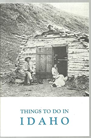 Things To Do In Idaho: Edited by Harald Wyndham
