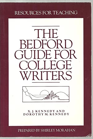The Bedford Guide For College Writers: X. J. Kennedy