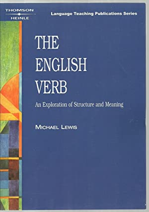 The English Verb, An Exploration of Structure and Meaning: Michael Lewis