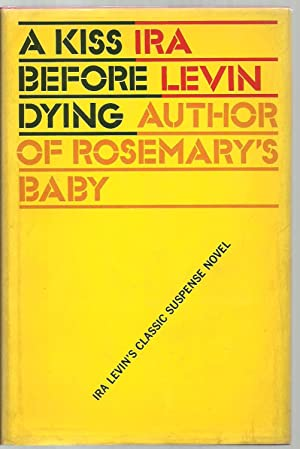 A Kiss Before Dying: Ira Levin