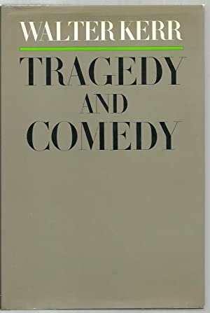 Tragedy And Comedy: Walter Kerr
