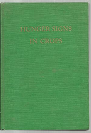 Hunger Signs in Crops, A Symposium: Prepared by: Firman E. Bear, B. E. Brown, A. F. Camp, H. D. ...