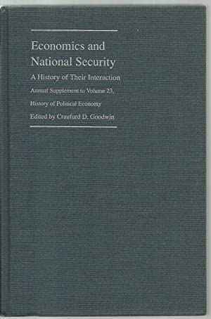 Economics and National Security, A History of Their Interaction, Annual Supplement to Volume 23 - ...