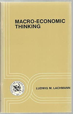 Macro-Economic Thinking: Ludwig M. Lachmann