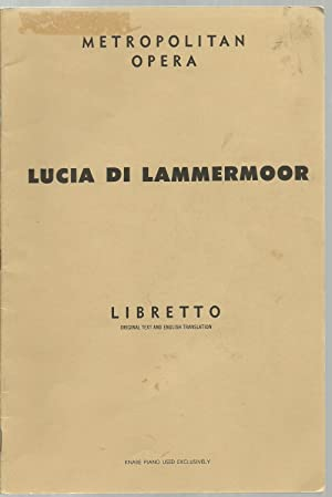 Lucia Di Lammermoor, Opera in Three Acts: Music by Gaetano Donizetti, English Version by Glen Sauls