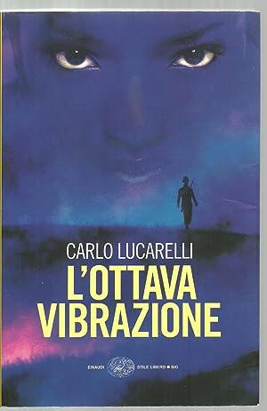 L'Ottava Vibrazione: Carlo Lucarelli
