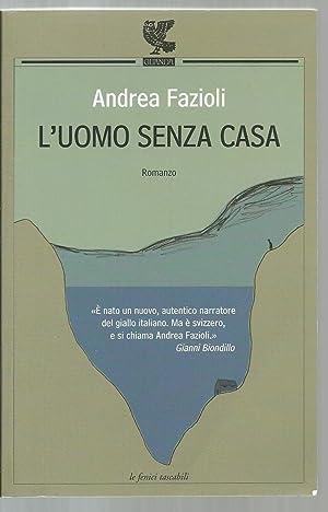 L'Uomo Senza Casa: Andrea Fazioli