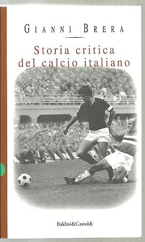 Storia critica del calcio italiano: Gianni Brera
