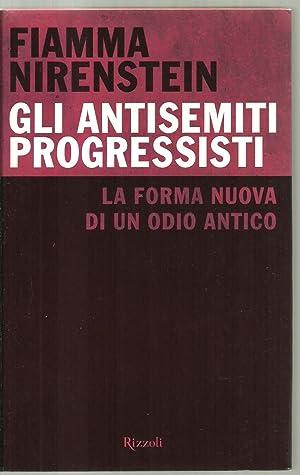 Gli Antisemiti Progressisti, La Forma Nuova Di Un Odio Antico: Fiamma Nirenstein
