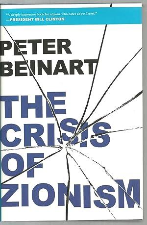 The Crisis of Zionism: Peter Beinart