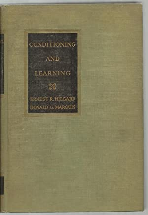 Conditioning And Learning: Ernest R. Hilgard and Donald G. Marquis