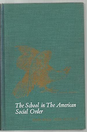 The School in the American Social Order: Newton Edwards, Herman G. Richey
