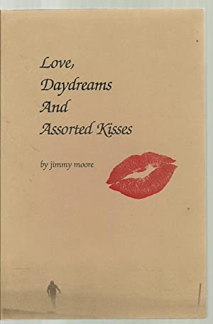 Love, Daydreams And Assorted Kisses: Jimmy Moore