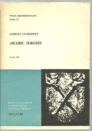 Arabic Idioms: Andrzej Czapkiewicz