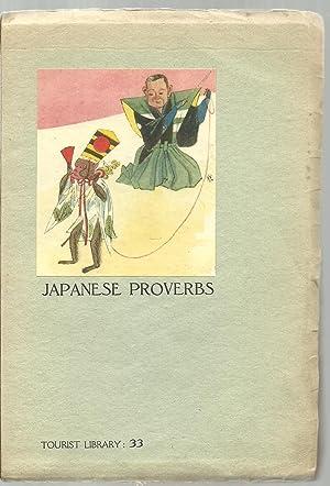Japanese Proverbs: Otoo Hzii, D. Litt.