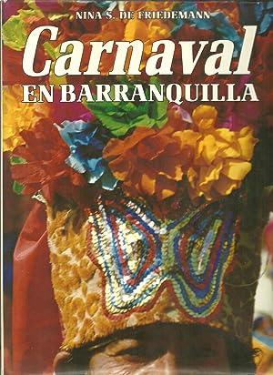 Carnaval En Barranquilla: Nina S. De Friedemann