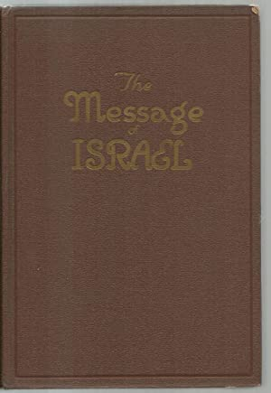 The Message of Israel, Twenty-Four religious essays and sermons by outstanding orthodox, ...