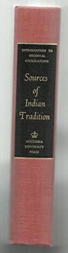 Sources of Indian Tradition: Compiled by William Theodore de Bary, Stephen N. Hay, Royal Weiler, ...