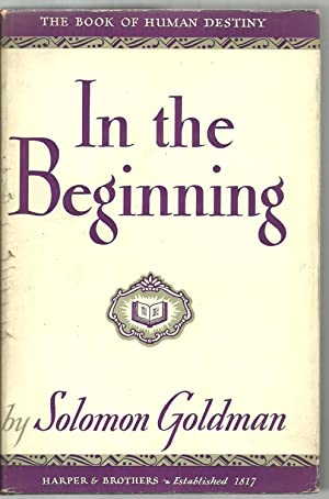 In The Beginning: Solomon Goldman