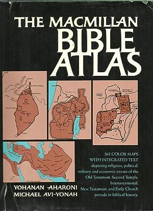 The Macmillan Bible Atlas: Yohanan Aharoni, Michael Avi-Yonah