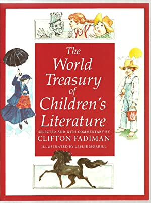 The World Treasury of Children's Literature - 2 Volumes Set in a Slipcase: Selected ANd With ...