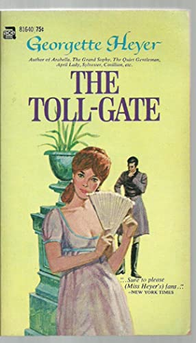 The Toll-Gate: Georgette Heyer