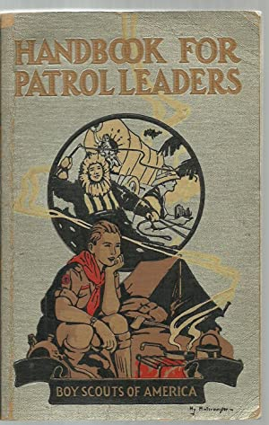 Handbook For Patrol Leaders, Boy Scouts of America: William Hillcourt