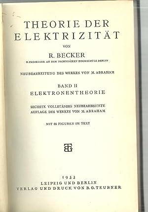 Theorie Der Elektrizitat: von R. Becker