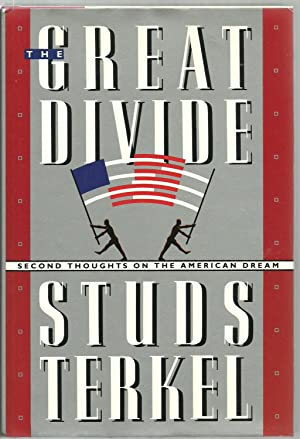 The Great Divide, Second Thoughts On The American Dream: Studs Terkel