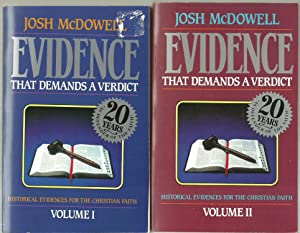 Evidence That Demands A Verdict, Historical Evidences For The Christian Faith - 2 Volumes Set: Josh...