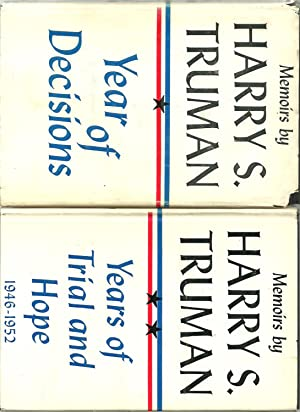 Memoirs by Harry S. Truman: Year of Decisions / Years of Trial and Hope 1946-1952 (2 Volumes ...