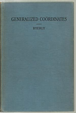 An Introduction To The Use of Generalized: William Elwood Byerly