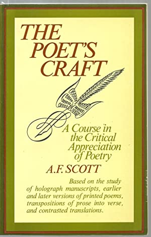 The Poet's Craft, A Course in the Critical Appreciation of Poetry: A. F. Scott