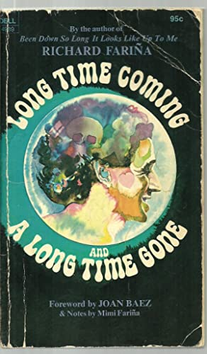 Long Time Coming And A Long Time: Richard Farina, Foreword