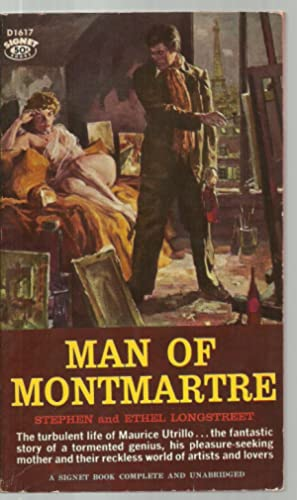 Man of Montmartre: Stephen and Ethel Longstreet