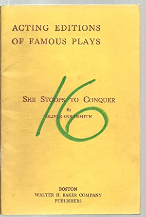 She Stopps To Conquer - Acting Editions of Famous Plays: Oliver Goldsmith