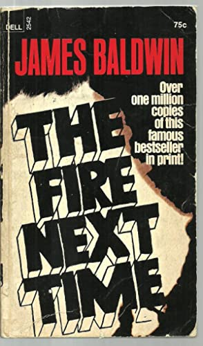 """an analysis of james baldwins book the fire next time Eighty-five from the archive: james baldwin by erin overbey  (1955), and """"the fire next time"""" (1963), the books that established him as one of america's leading novelists and essayists."""