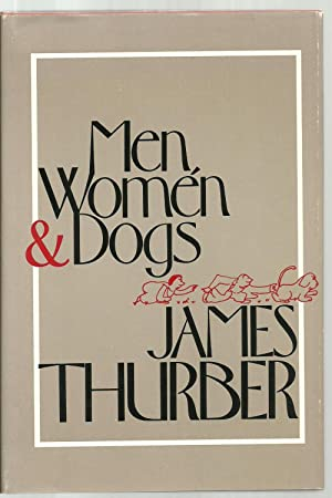 Men, Women & Dogs: James Thurber, With a new introduction by Wilfrid Sheed