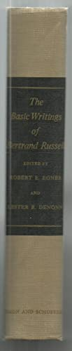 The Basic Writings of Bertrand Russell 1903-1959: Edited by Robert E. Egner And Lester E. Denonn