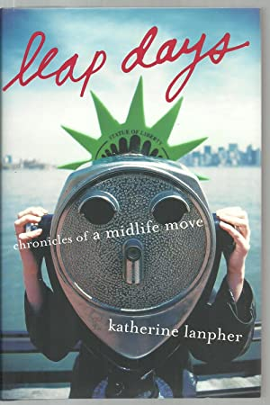Leap Days, Chronicles of a midlife move: Katherine Lanpher