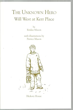 Moses McElroy / The Unknown Hero Will West at Kerr Place / Margaret's Journey - 3 assorted ...