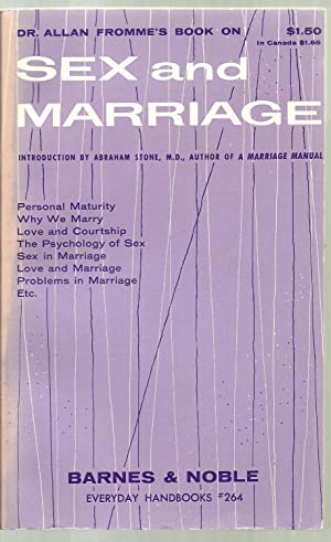 Sex and Marriage: Allan Fromme, Introduction by Abraham Stone