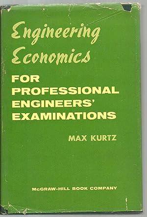 Engineering Economics For Professional Engineers' Examinations: Bill Kurtz