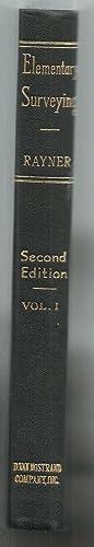 Elementary Surveying, Volume I: William Horace Rayner