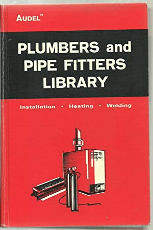 Plumbers and Pipe Fitters Library, Installation - Heating - Welding: Jules Oravetz, sr.