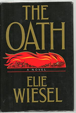 The Oath, A Novel - SIGNED COPY: Elie Wiesel, translated from the French by Marion Wiesel