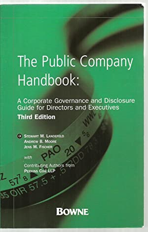 The Public Company Handbook: A Corporate Governance and Disclosure Guide for Directors and ...