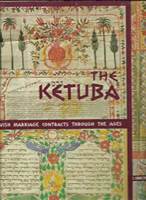 The Ketuba, Jewish Marriage Contracts Through The Ages: David Davidovitch, Foreword by Cecil Roth